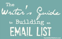 Writer's Guide to Building an Email List