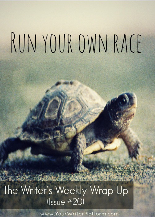 The Writer's Weekly Wrap-Up #20 Own Race