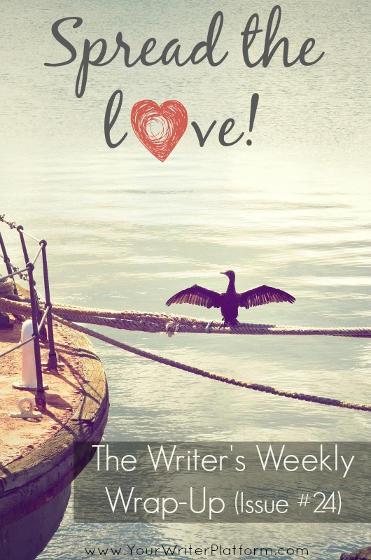 The Writer's Weekly Wrap-Up (Issue #24)  YourWriterPlatform.com