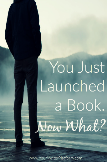 You Just Launched a Book. Now What? | YourWriterPlatform.com