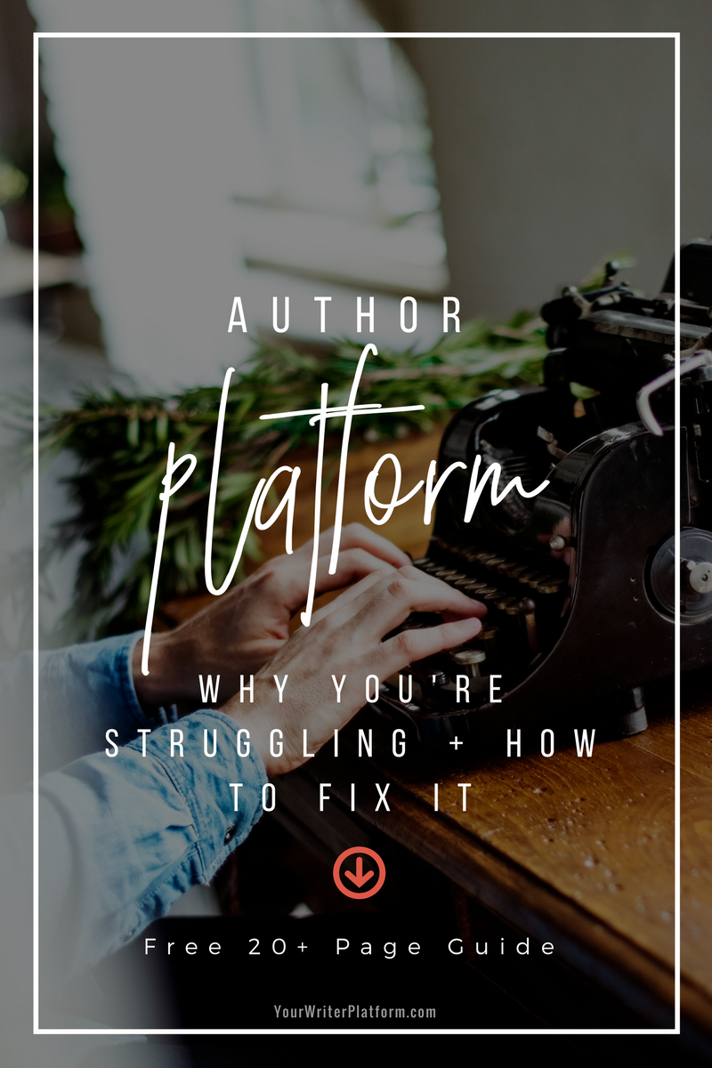 Author Platform_ Why You're Struggling and How to Fix It _ YourWriterPlatform.com