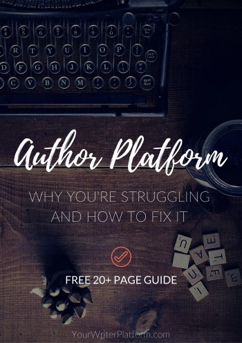 Author platform- Why you're struggling and how to fix it | YourWriterPlatform.com