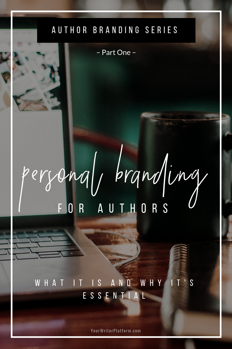 Personal Branding for Authors_ What It Is and Why It's Essential _ YourWriterPlatform.com